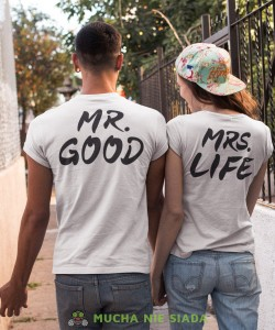 MR. GOOD MRS. LIFE